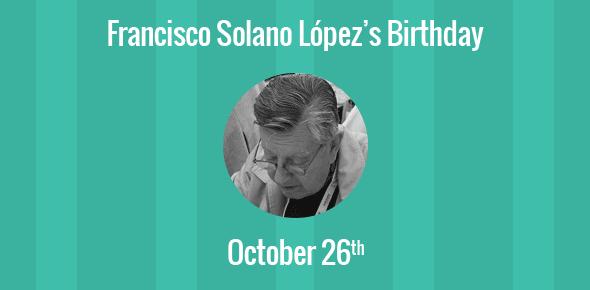Francisco Solano López Birthday - 26 October 1928