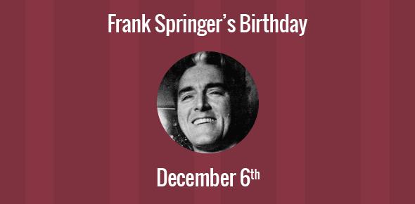 Frank Springer Birthday - 6 December 1929