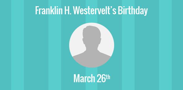 Franklin H. Westervelt Birthday - 26 March 1930