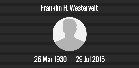 Franklin H. Westervelt Death Anniversary - 29 July 2015