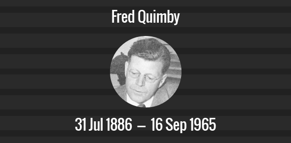 Fred Quimby Death Anniversary - 16 September 1965