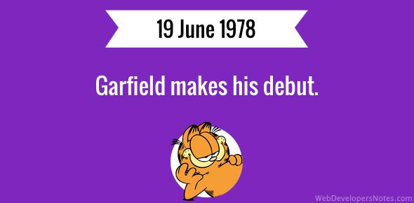 Garfield makes his debut.