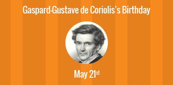 Gaspard-Gustave de Coriolis Birthday - 21 May 1792