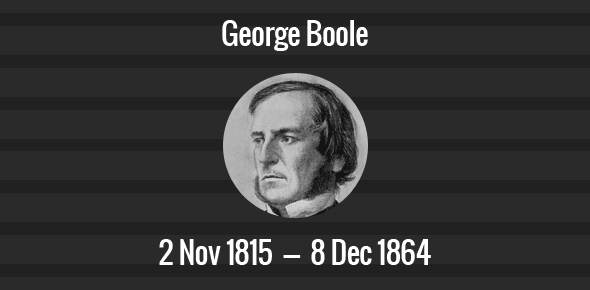 George Boole Death Anniversary - 8 December 1864