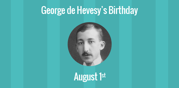 George de Hevesy Birthday - 1 August 1885