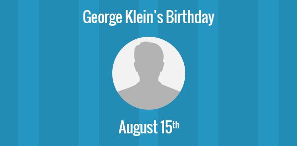 George Klein Birthday - 15 August 1904
