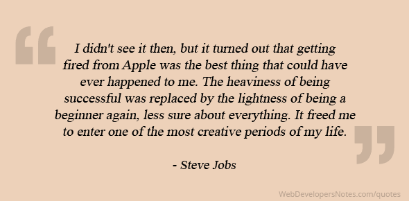 Steve Jobs Quote On Getting Fired From Apple Was The Best Thing That