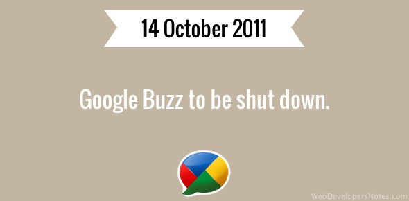 Google Buzz to be shut down