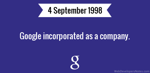 Google incorporated as a company