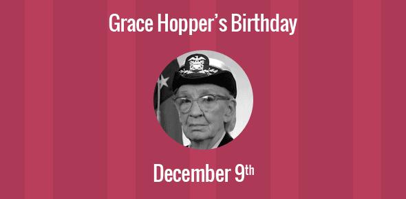 Grace Hopper Birthday - 9 December 1906