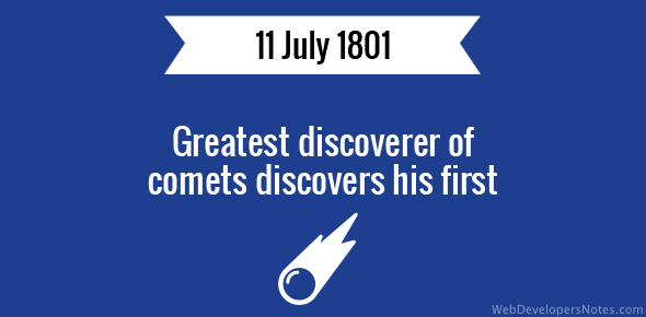 Greatest discoverer of comets discovers his first