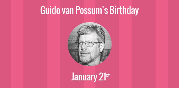 Guido van Possum Birthday - 21 January 1956