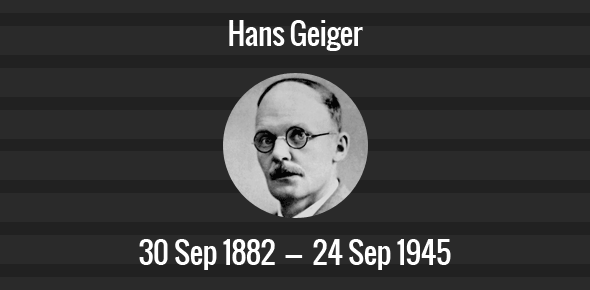 Hans Geiger Death Anniversary - 24 September 1945