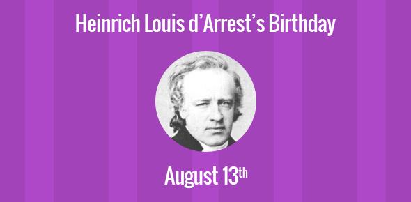Heinrich Louis d'Arrest Birthday - 13 August 1822