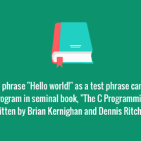 """""""Hello world!"""" comes from a book"""