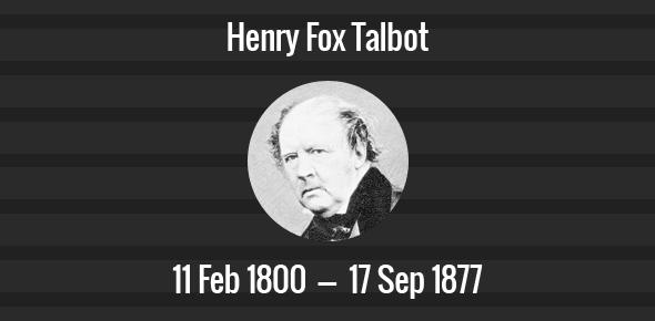 Henry Fox Talbot Death Anniversary - 17 September 1877