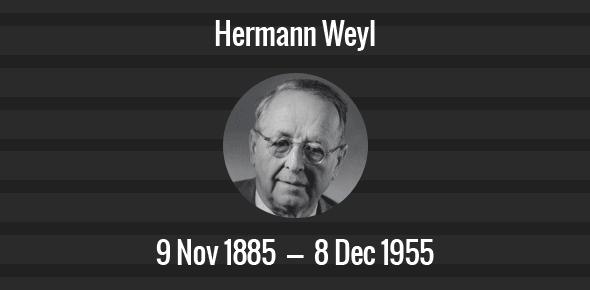 Hermann Weyl Death Anniversary - 8 December 1955