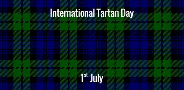 International Tartan Day - 1 July