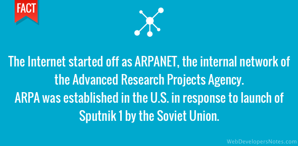 Internet started off as ARPANET, a defence organisation network