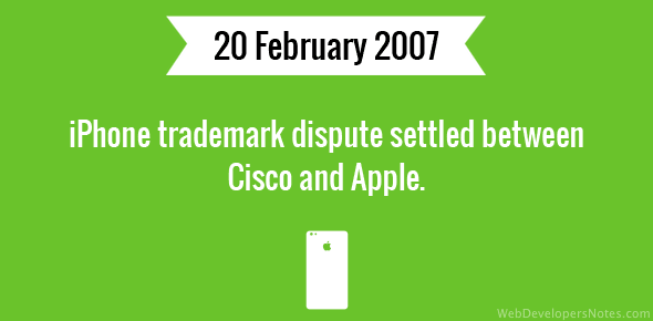 iPhone trademark dispute settled between Cisco and Apple.