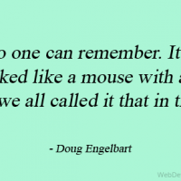 No one can remember. It just looked like a mouse with a tail, and we all called it that in the lab.