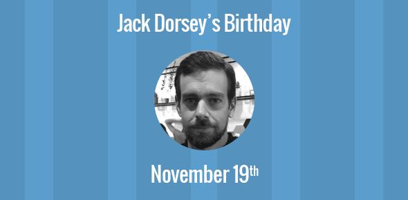 Jack Dorsey Birthday - 19 November 1976