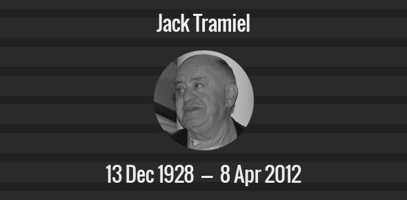 Jack Tramiel Death Anniversary - 8 April 2012