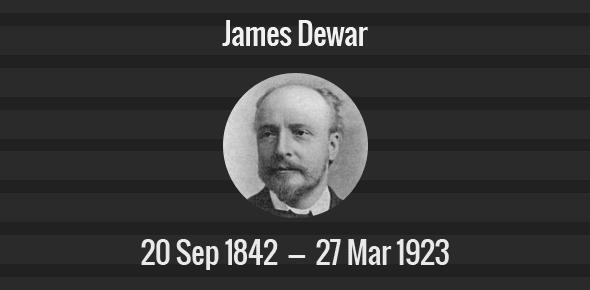 James Dewar Death Anniversary - 27 March 1923