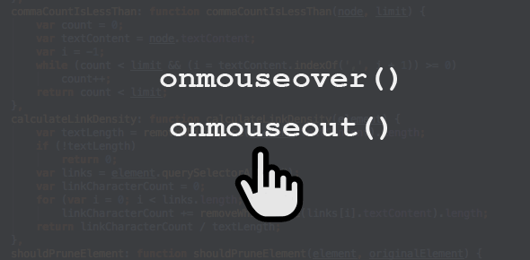 JavaScript Event Handlers - onmouseover() and onmouseout()