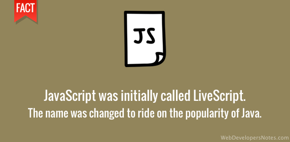 JavaScript was named Livescript
