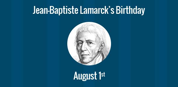 Jean-Baptiste Lamarck Birthday - 1 August 1744