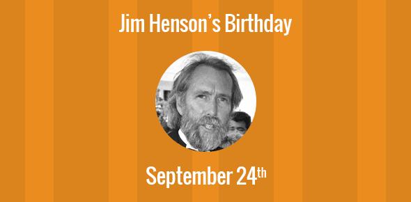 Jim Henson Birthday - 24 September 1936