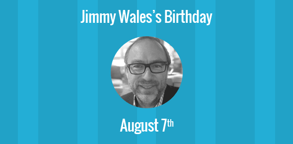 Jimmy Wales Birthday - 7 August 1966