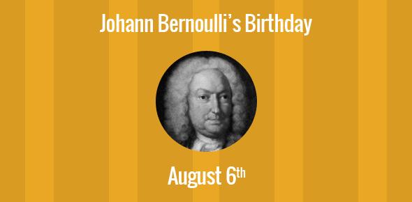 Johann Bernoulli Birthday - 6 August 1667