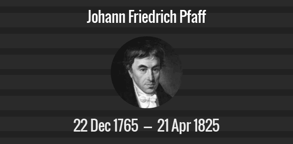 Johann Friedrich Pfaff Death Anniversary - 21 April 1825