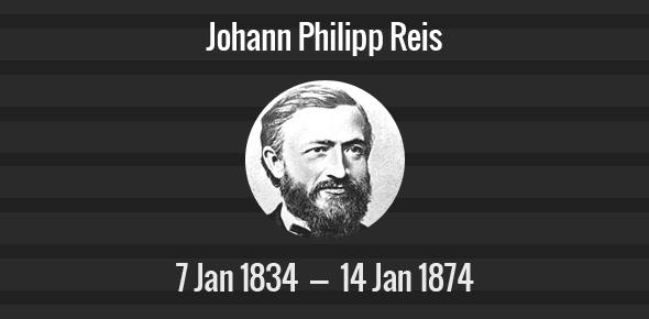 Johann Philipp Reis Death Anniversary - 14 January 1874