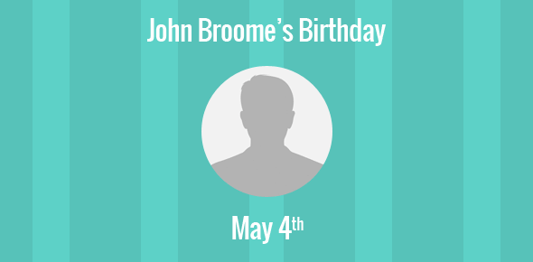 John Broome Birthday - 4 May 1913