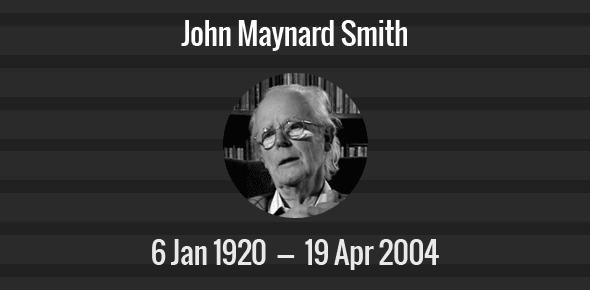 John Maynard Smith Death Anniversary - 19 April 2004