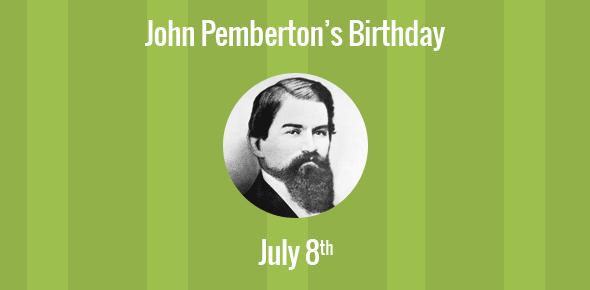 John Pemberton Birthday - 8 July 1831