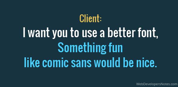 joke-use-a-better-font-like-comic-sans