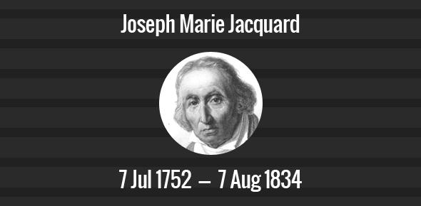 Joseph Marie Jacquard Death Anniversary - 7 August 1834