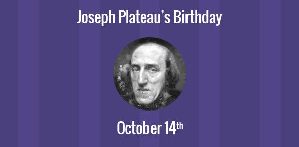 Joseph Plateau Birthday - 14 October 1801