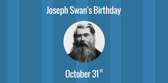 Birthday of Joseph Swan