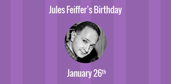Jules Feiffer Birthday - 26 January 1929