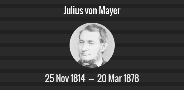 Julius von Mayer Death Anniversary - 20 March 1878