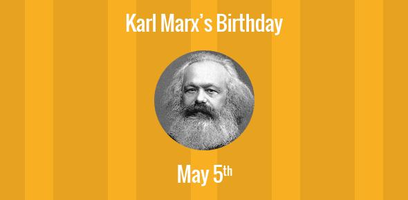 Karl Marx Birthday - 5 May 1818