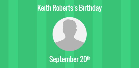 Keith Roberts Birthday - 20 September 1935