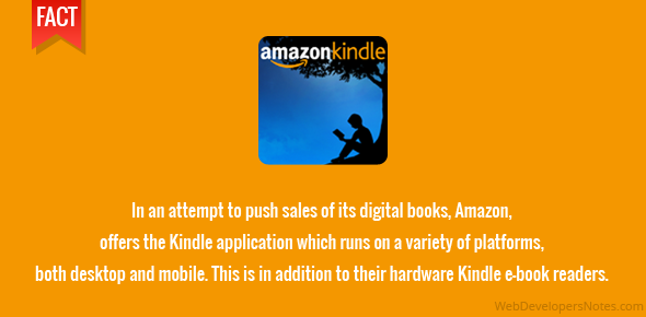 In an attempt to push sales of its digital books, Amazon, offers the Kindle application which runs on a variety of platforms, both desktop and mobile. This is in addition to their hardware Kindle e-book readers.