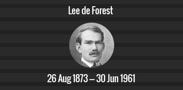 Lee de Forest Death Anniversary - 30 June 1961