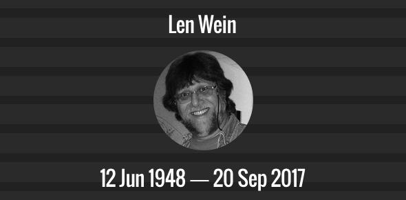 Len Wein Death Anniversary - 20 Sep 2017
